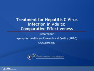 Treatment for Hepatitis C Virus Infection in Adults: Comparative Effectiveness