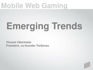Mobile Web Gaming