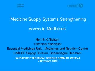 Medicine Supply Systems Strengthening  Access  to Medicines .
