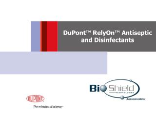 DuPont� RelyOn� Antiseptic and Disinfectants