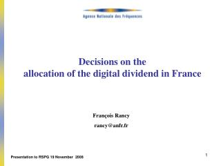 Decisions on the  allocation of the digital dividend in France