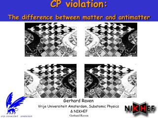 CP violation: The difference between matter and antimatter