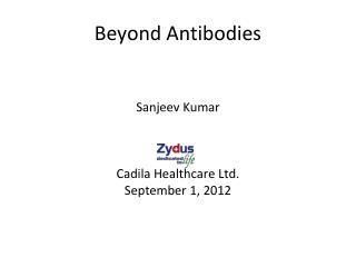 Beyond Antibodies