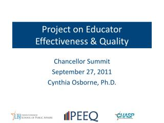 Project  on  Educator  Effectiveness & Quality