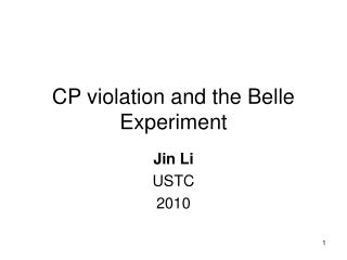 CP violation and the Belle Experiment