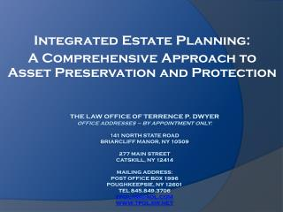 Integrated Estate Planning: A Comprehensive Approach to Asset Preservation and Protection