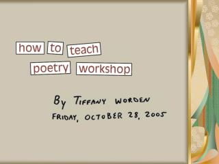 How to Teach  Poetry Workshop