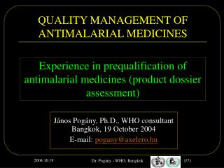 QUALITY MANAGEMENT OF ANTIMALARIAL MEDICINES