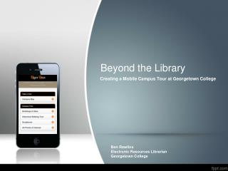 Creating a Mobile Campus Tour at Georgetown College