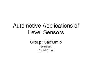Automotive Applications of Level Sensors