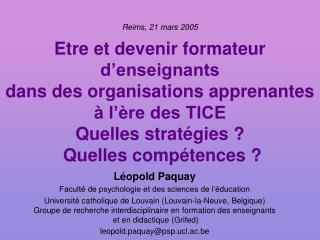 Léopold Paquay Faculté de psychologie et des sciences de l'éducation