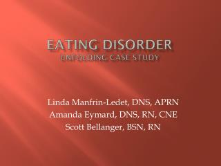 Eating Disorder Unfolding Case Study