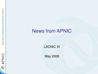 News from APNIC