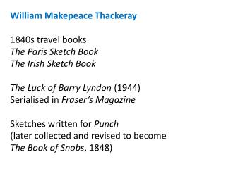 William Makepeace Thackeray 1840s travel books The Paris Sketch Book The Irish Sketch Book