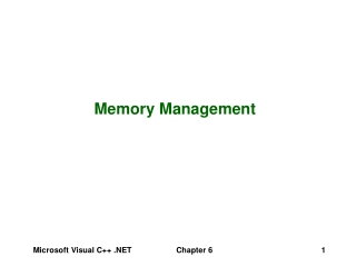 Chapter 6: Managing Memory