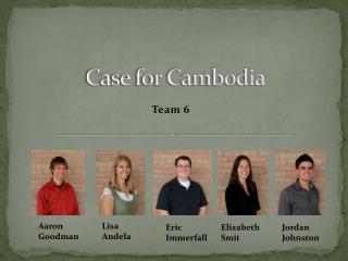 Case for Cambodia