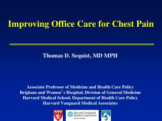 Improving Office Care for Chest Pain