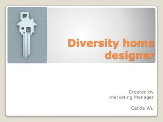 Diversity home designer