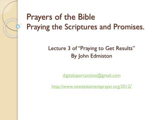 Prayers of the Bible  Praying  the Scriptures and Promises.