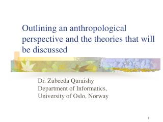 Outlining an anthropological perspective and the theories that will be discussed