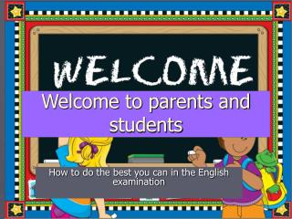 Welcome to parents and students