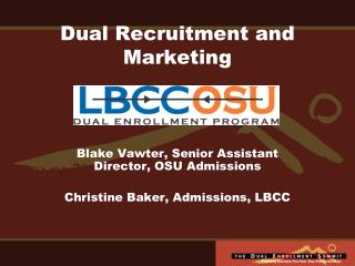 Dual Recruitment and Marketing