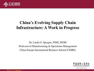 China�s Evolving Supply Chain Infrastructure: A Work in Progress