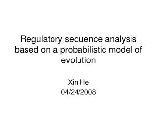 Regulatory sequence analysis based on a probabilistic model of evolution
