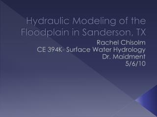 Hydraulic Modeling of the Floodplain in Sanderson, TX