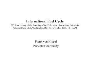Frank von Hippel Princeton University