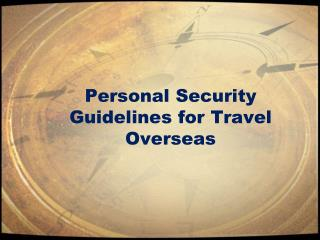 Personal Security Guidelines for Travel Overseas