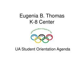 Eugenia B. Thomas K-8 Center