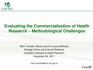 Evaluating the Commercialization of Health Research – Methodological Challenges