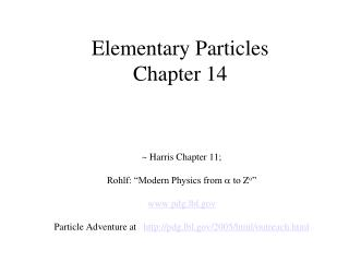 Elementary Particles Chapter 14