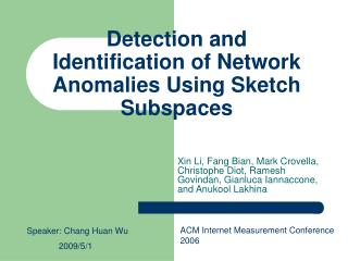 Detection and Identification of Network Anomalies Using Sketch Subspaces