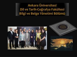 Ankara Üniversitesi Dil ve Tarih-Coğrafya Fakültesi Bilgi ve Belge Yönetimi Bölümü