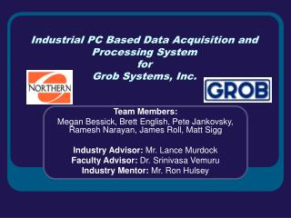 Industrial PC Based Data Acquisition and Processing System for  Grob Systems, Inc.