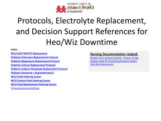 Protocols, Electrolyte Replacement, and Decision Support References for  Heo /Wiz Downtime