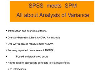 SPSS  meets  SPM All about Analysis of Variance