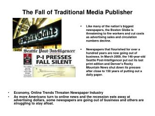 The Fall of Traditional Media Publisher