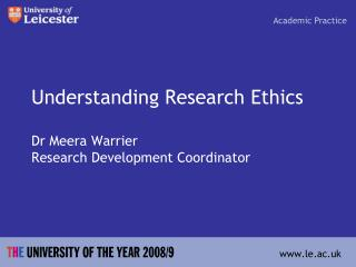 Understanding Research Ethics Dr  Meera  Warrier Research Development Coordinator