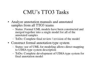 CMU's TTO3 Tasks