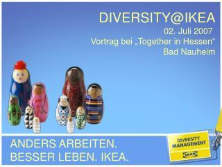 ANDERS ARBEITEN.  BESSER LEBEN. IKEA.