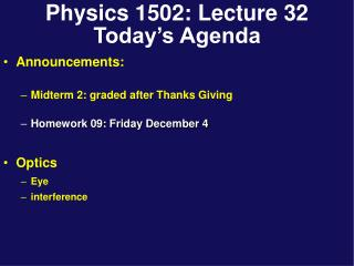Physics 1502: Lecture 32 Today's Agenda