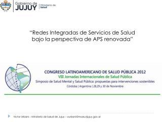 """""""Redes Integradas de Servicios de Salud bajo la perspectiva de APS renovada"""""""