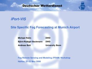 IPort-VIS   Site Specific Fog Forecasting at Munich Airport