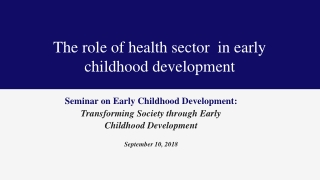 Transforming the Early Childhood Systems: 1.0  2.0   3.0