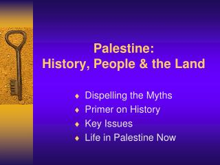 Palestine:  History, People & the Land