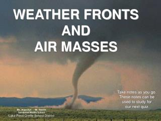 WEATHER FRONTS  AND  AIR MASSES