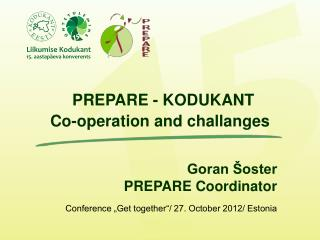 "Conference ""Get together""/ 27. October 2012/ Estonia"